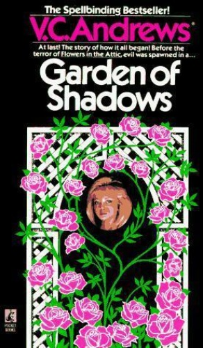V C Andrews [Dollanganger 05] Garden of Shadows