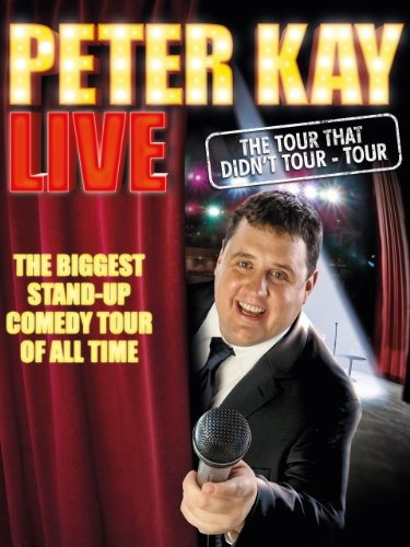 Peter Kay The Tour That Didn't Tour Tour (2011) BluRay 1080p YIFY