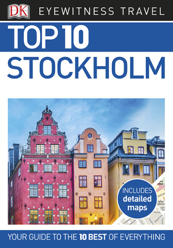 Top 10 Stockholm (DK Eyewitness Top 10 Travel Guide)