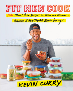 Fit Men Cook - 100+ Meal Prep Recipes for Men and Women