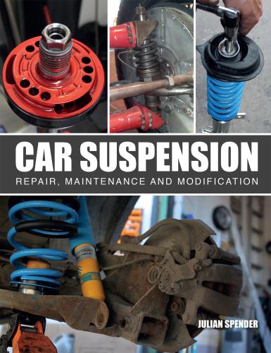Car Suspension Repair, Maintenance and Modification