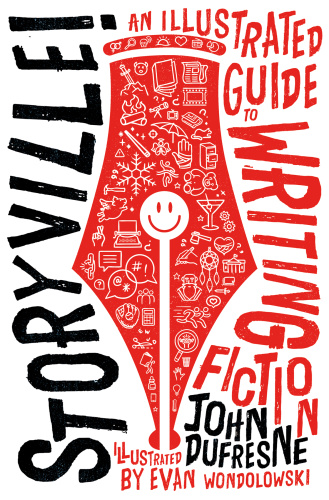 Storyville! An Illustrated Guide to Writing Fiction