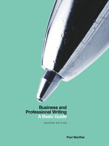 Business and Professional Writing A Basic Guide - 2nd Edition