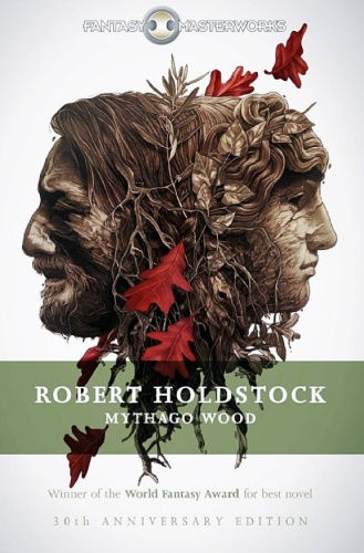 1984 Mythago Wood - Robert Holdstock