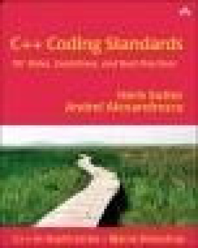 C   Coding Standards  101 Rules, Guidelines, and Best Practices   Andrei Alexandre...