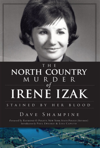 The North Country Murder of Irene Izak   Stained