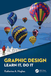 Graphic Design - Learn It, Do It