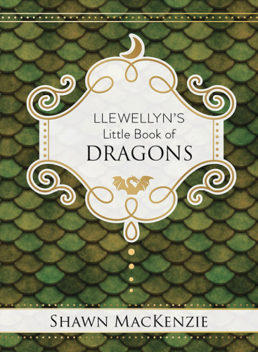 Llewellyn's Little Book of Dragons (Llewellyn's Little)
