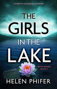 The Girls in the Lake by Helen Phifer