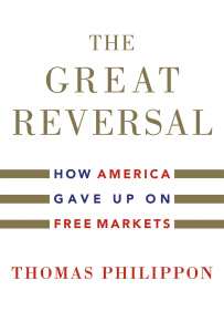 The Great Reversal by Thomas Philippon