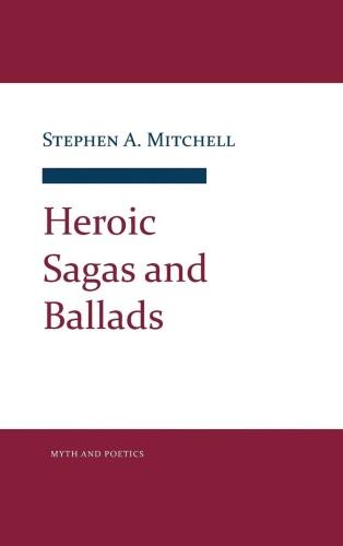 Heroic Sagas and Ballads
