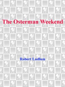 Robert Ludlum - The Osterman Weekend (retail) (epub)