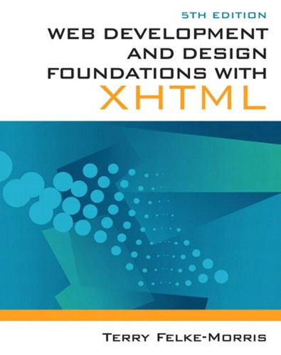 YtnKAaKP t - Web Development and Design Foundations with XHTML 5th Edition