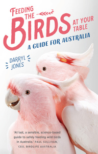 Feeding the Birds at Your Table- A guide for Australia