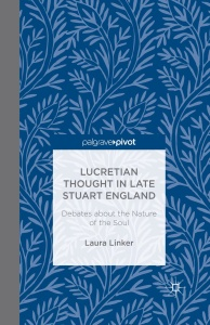 Lucretian Thought in Late Stuart England- Debates about the Nature of the Soul