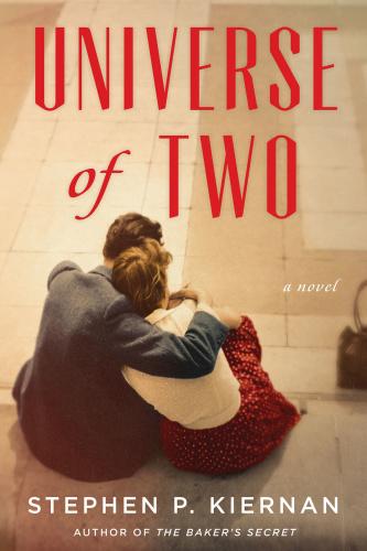 Universe of Two by Stephen P  Kiernan