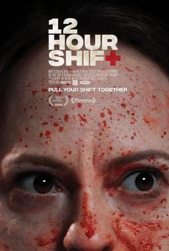 12 Hour Shift 2020 1080p WEB-DL DD5 1 H 264-EVO