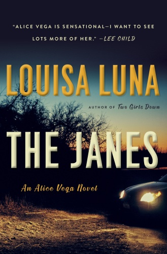 The Janes (An Alice Vega Novel, n  2) by Louisa Luna