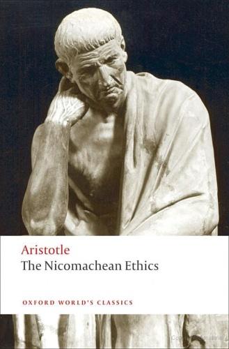 The Nicomachean Ethics (Oxford World's Classics) by Aristotle