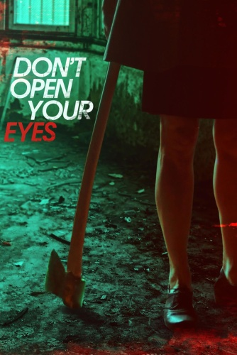 Dont Open Your Eyes 2018 WEB-DL x264-FGT