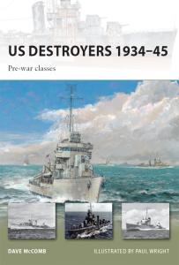 US Destroyers 1934-45- Pre-war classes (New Vanguard, Book 162)
