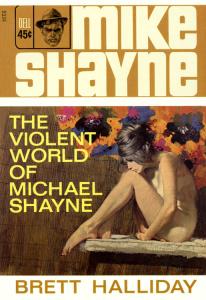 The Violent World of Michael Sh - Brett Halliday