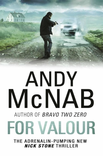 Andy McNab   [Nick Stone 16]   For Valour