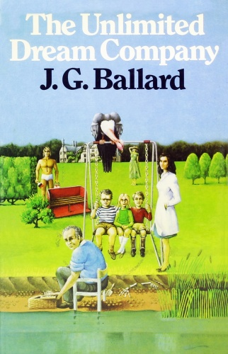 1979 The Unlimited Dream Company - J G  Ballard