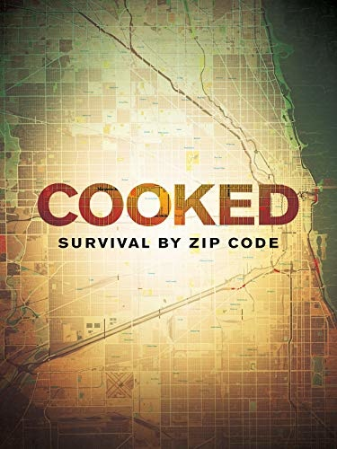 Cooked Survival By Zip Code 2019 720p PBS WERBip 800MB -GalaxyRG