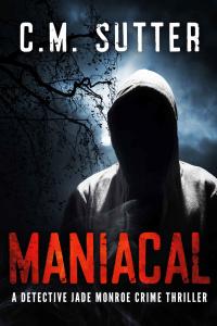 Maniacal - C M  Sutter
