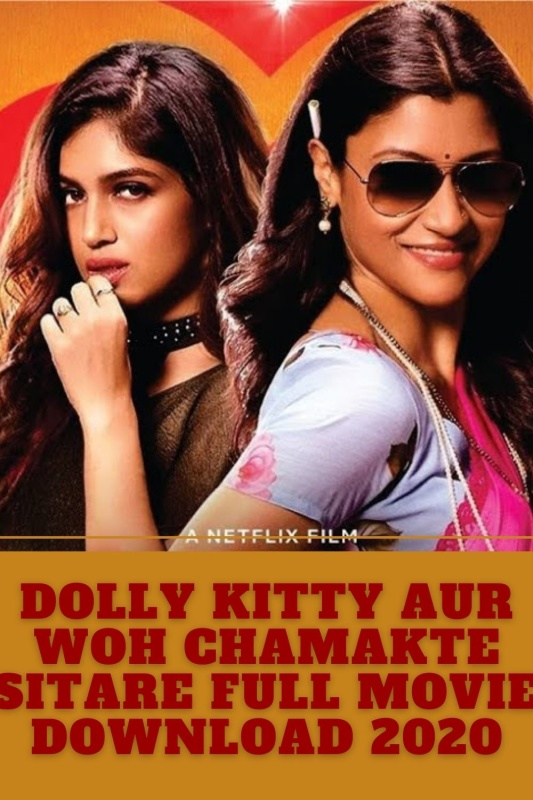 Dolly Kitty Aur Woh Chamakte Sitare full movie download 720p in 2020