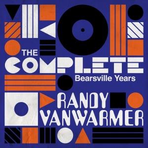 Randy VanWarmer   The Complete Bearsville Years (2019)