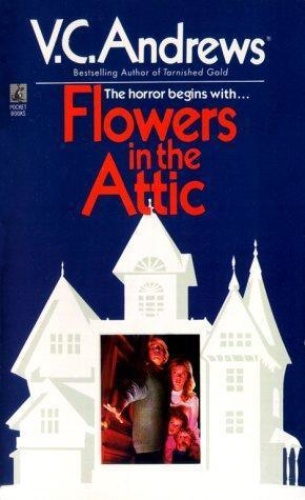V C Andrews [Dollanganger 01] Flowers in the Attic
