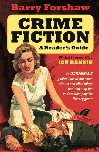 Crime Fiction  A Reader's Guide