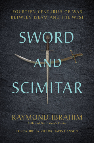 Sword and Scimitar- Fourteen Centuries of War between Islam and the West (True )