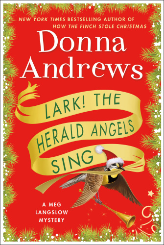 Donna Andrews - [Meg Langslow 24] - Lark! the Herald Angels Sing
