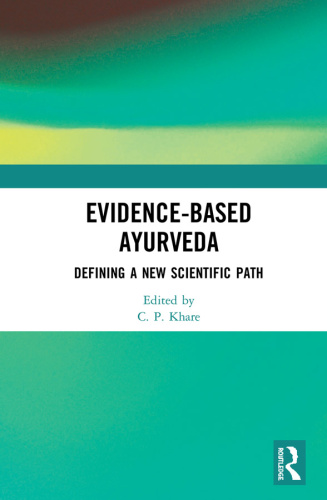 Evidence Based Ayurveda   Defining a New Scientific Path