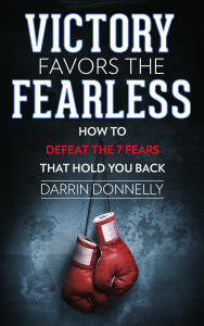 Victory Favors the Fearless