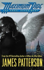 The Angel Experiment  A Maximum - James Patterson