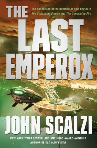 John Scalzi – The Last Emperox