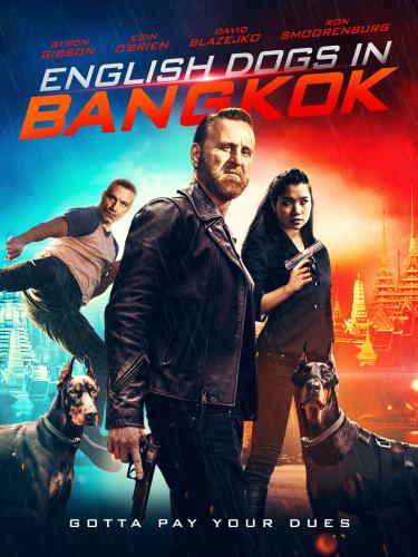 English Dogs In Bangkok 2020 HDRip XviD AC3-EVO