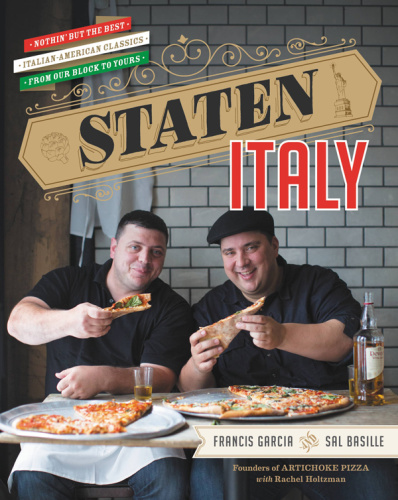 Staten Italy- Nothin' but the Best Italian-American Classics, from Our Block to Yours