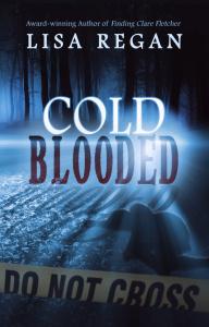 Lisa Regan - [Jocelyn Rush 02] - Cold-Blooded