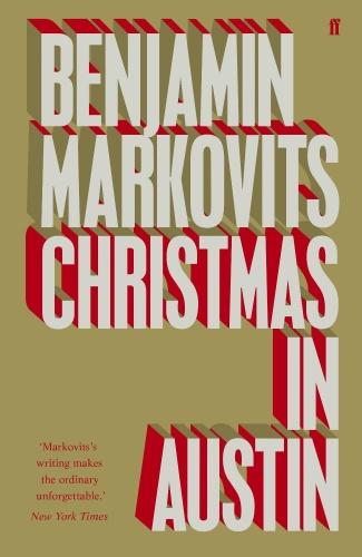 Benjamin Markovits   Christmas in Austin
