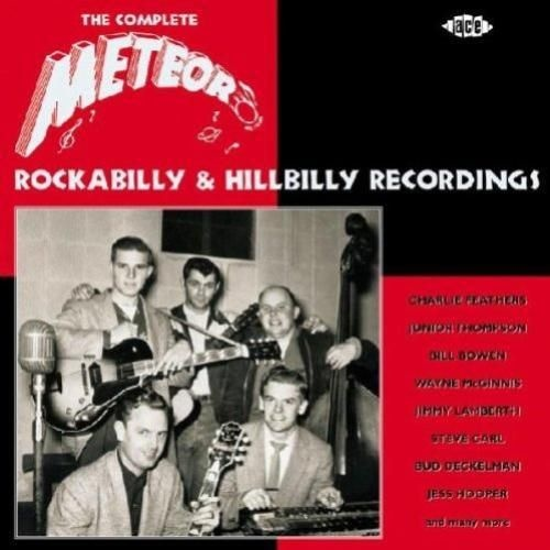 Various   Complete Meteor Rockabilly and Hillbilly Recording