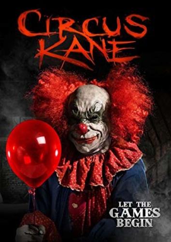 Circus Kane (2017) Blu-Ray - 720p - Hin + Tam + Kan + Eng - 800MB ESubs