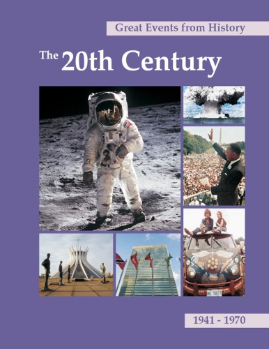 Great Events From History The 20th Century 1941-(1970)