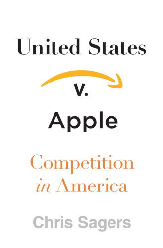 Chris Sagers - United States v Apple
