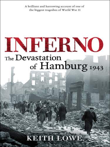 Inferno; the Devastation of Hamburg (1943)