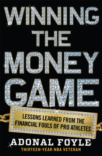 Winning the Money Game - Lessons Learned from the Financial Fouls of Pro Athletes